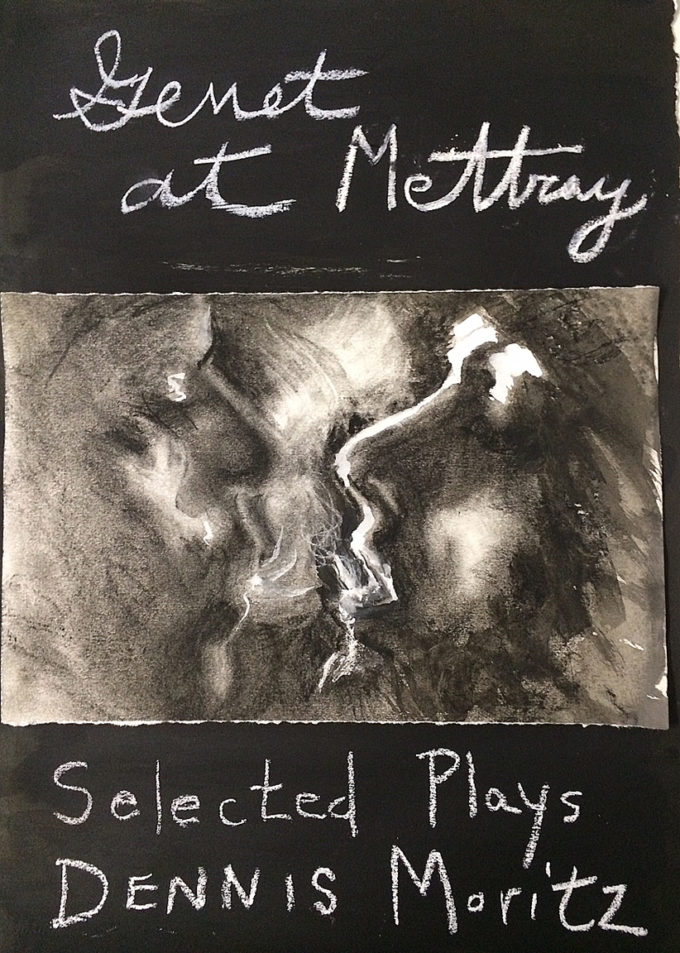 Cover art and design by Pamela Lawton, Genet at Metray, Selected Plays, Dennis Moritz, United Artists Books, 2017